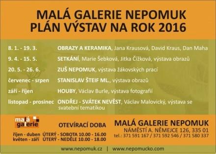 Malá galerie Nepomuk - výstavy 2016